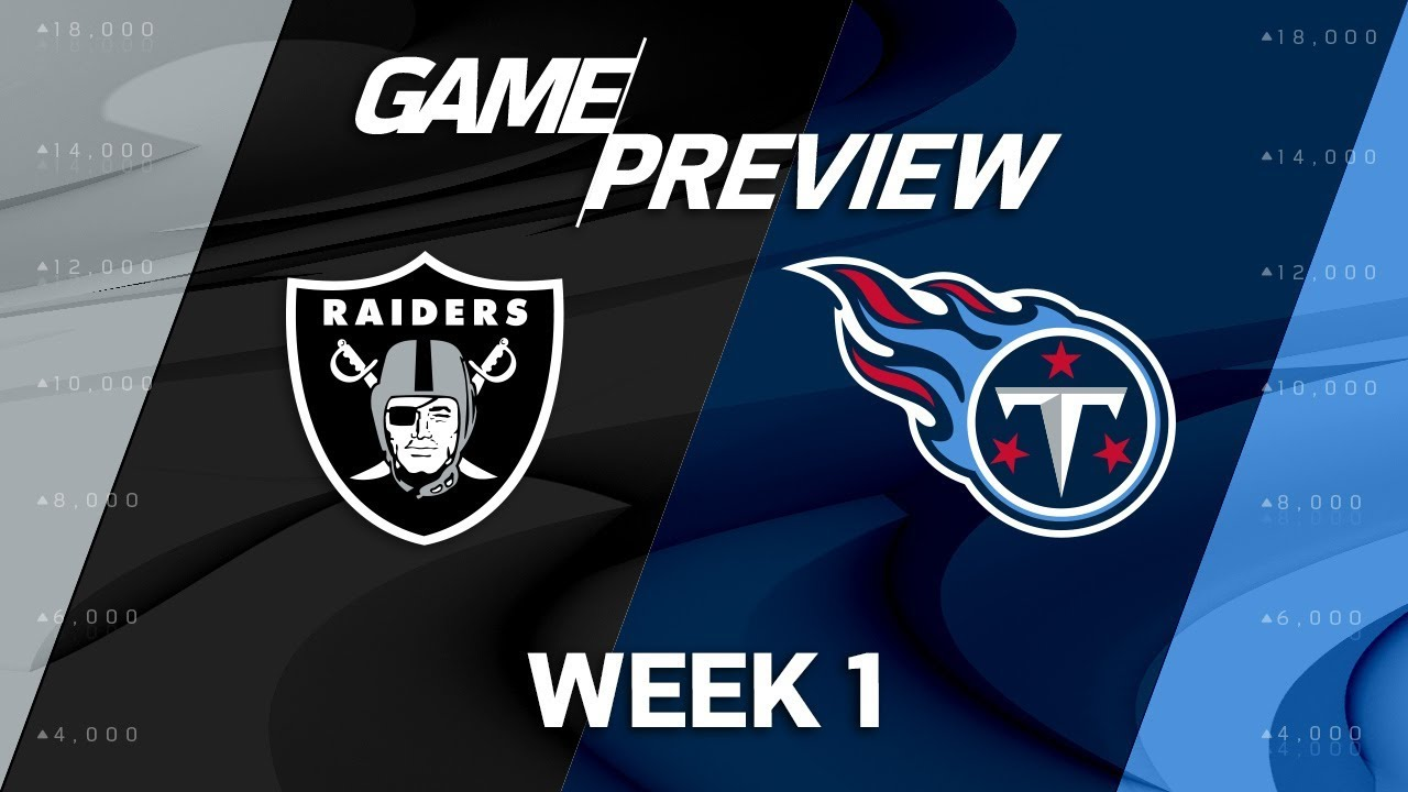Oakland Raiders vs. Tennessee Titans | Week 1 Game Preview ...