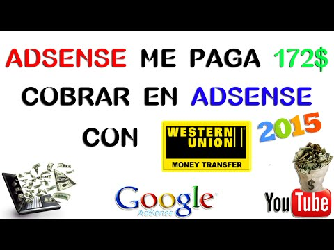 ADSENSE ME PAGA 172$ | COBRAR EN ADSENSE CON WESTER UNION | COMPROBANTE DE PAGO DE ADSENSE | 2015