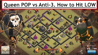 Queen POP LaLoon vs Low Anti- 3 STAR. How to Hit Lower Bases. War Attack. Clash of Clans