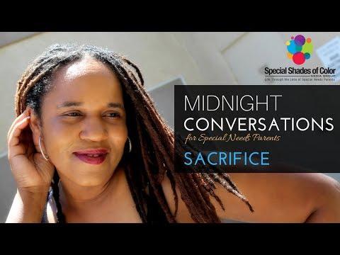 Sacrifice | Midnight Conversations for Special Needs Parents