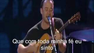 dave matthews band and Tim reynolds - crush legendado