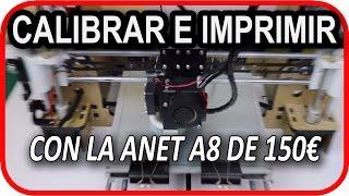 ANET A8 ¿Cómo calibrar e imprimir en 3D con la impresora barata A8 Desktop 3D Printer? en Español