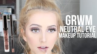 GRWM!!! | Neutral Eye Makeup Tutorial
