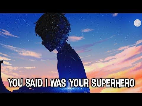 nightcore---superhero---(lyrics)