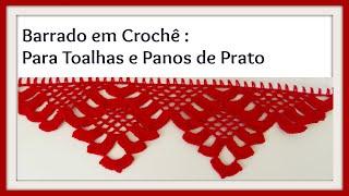 BARRADO EM CROCHÊ PARA TOALHAS E PANOS DE PRATO PARTE II