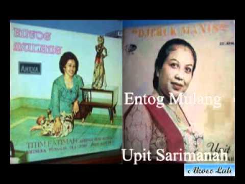 Éntog Mulang -- Titim Fatimah & Upit Sarimanah (Akoer Lah).flv
