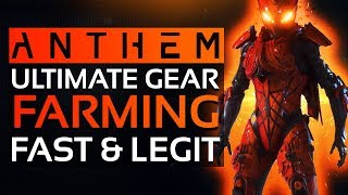 Anthem - Best Gear Farming Method? Get MASTERWORK & LEGENDARY Loot Fast & Legit (No Exploits)