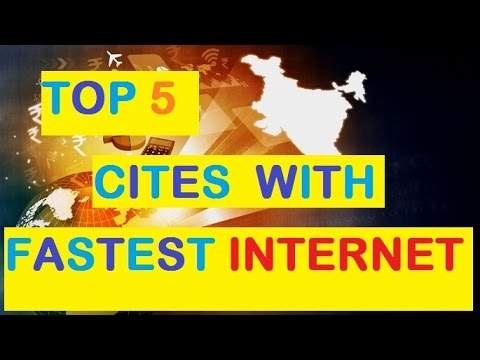 Top 5 Indian Cities with Fastest Internet