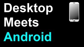Control Your Android Phone / Tablet With Your Computer Mouse / Keyboard