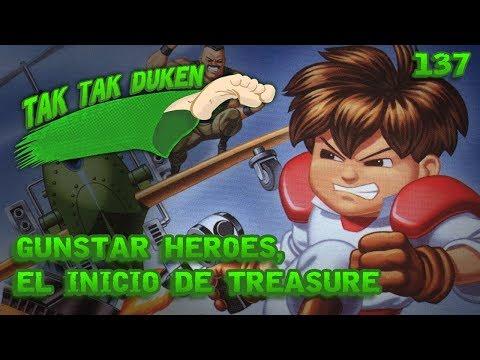 Tak Tak Duken - 137 - Gunstar Heroes, el inicio de Treasure.