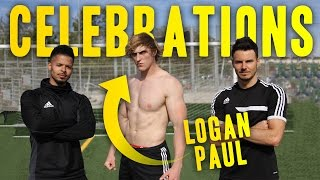 AMAZING GOAL CELEBRATIONS WITH LOGAN PAUL! thumbnail