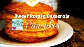 Sweet Potato Pancakes Recipe | Great Everyday Meals By Momma Cuisine