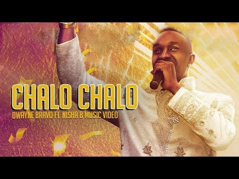 Chalo Chalo - Dwayne Bravo Feat. Nisha B (Official Music Video)