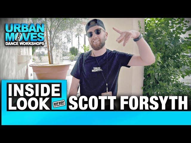 Scott Forsyth Inside Look | Urban Moves Dance Workshops | Hip Hop International 2017