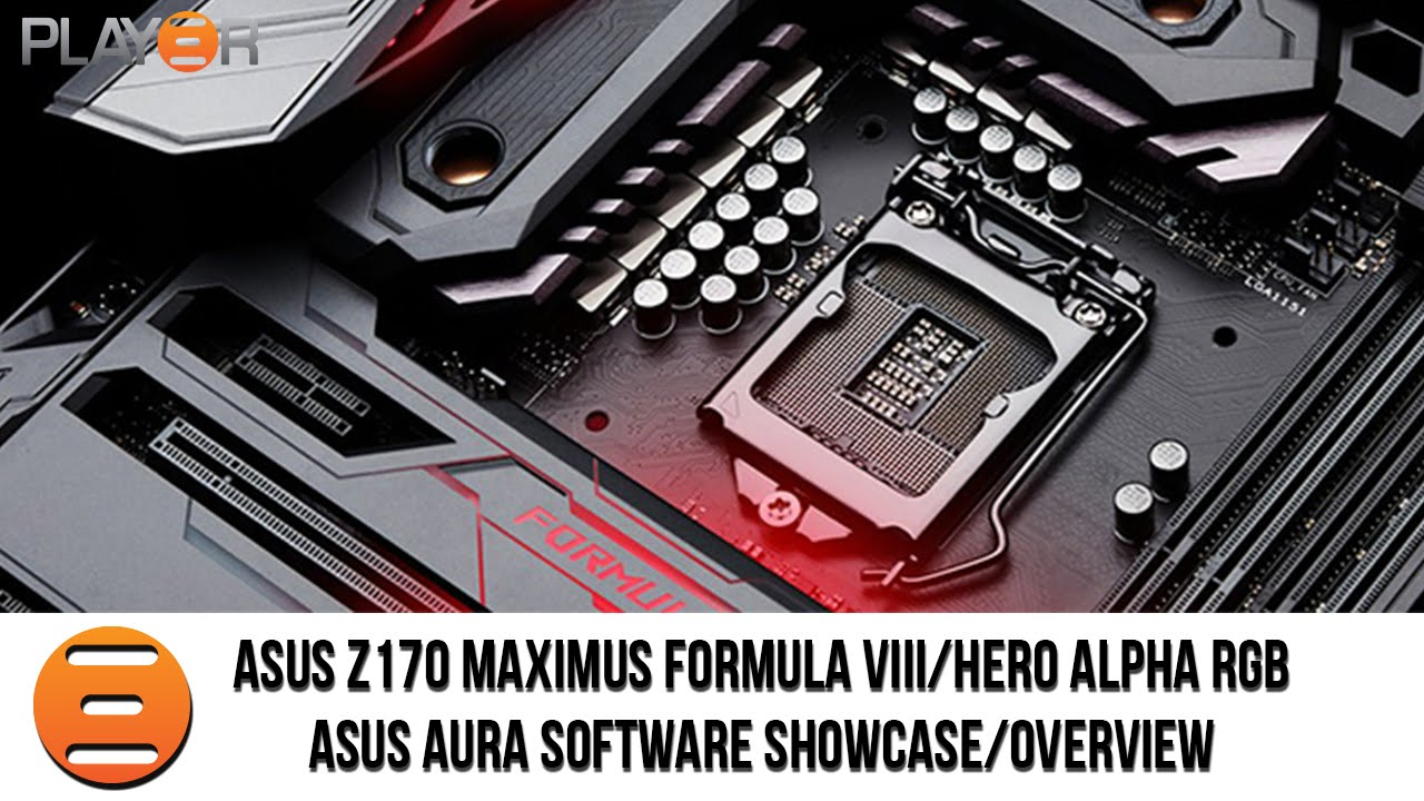 ASUS Z170 Maximus Formula VIII RGB Showcase (ASUS AURA Software Overview)