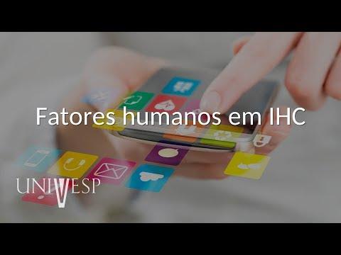 Interfaces Humano-Computador - Aula 02 - Fatores humanos em IHC