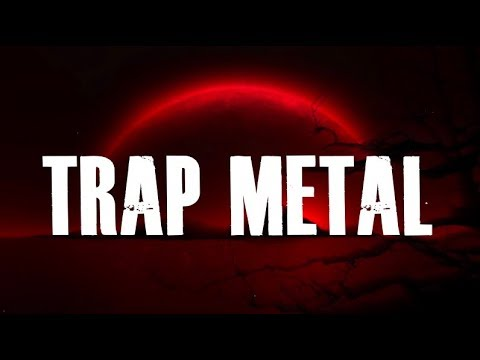 Heavy Metal Trap Beat [Rock Guitar Rap Instrumental 2018] (SOLD)