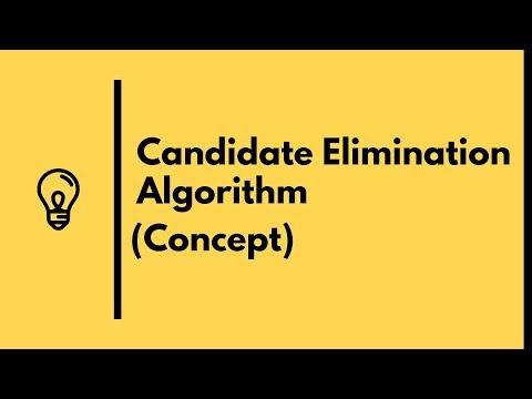 Candidate Elimination Algorithm Concept | Machine Learning (2018)