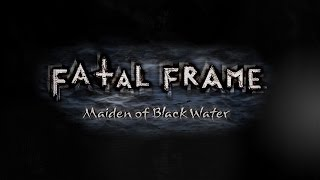 Review: Fatal Frame: Maiden of Black Water