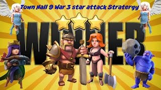 Clash of Clans (COC): Epic Town Hall 9 (TH9) Clan War 3 Star Attack Stratergy 2017