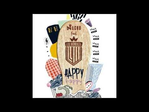 Nacho Feat. Los Mendoza - Happy Happy  (Audio)