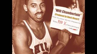 Wilt Chamberlain (NEW BEAT SINGLE) The Red X Collection -FREE DOWNLOAD-