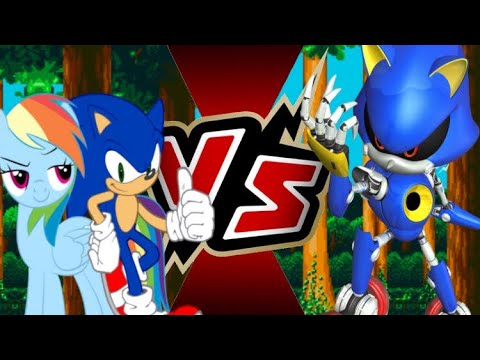 (REQUEST!) Sonic And Rainbow Dash Vs Metal Sonic