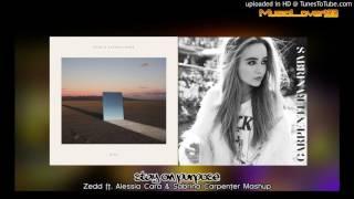 Stay On Purpose - Zedd ft. Alessia Cara & Sabrina Carpenter Mashup.mp3