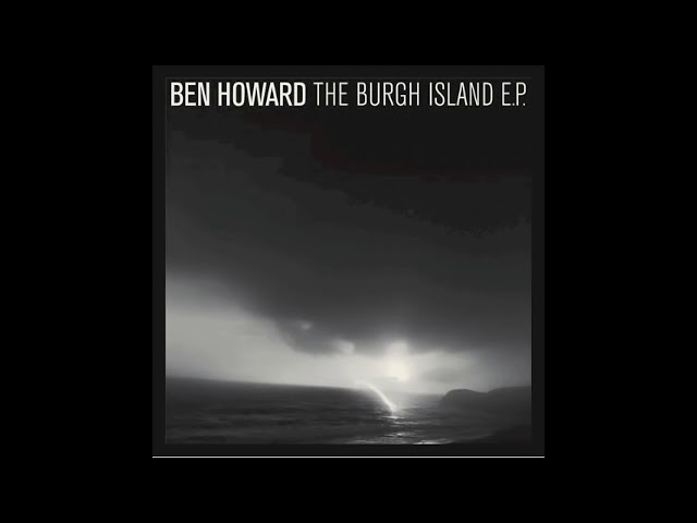 ben-howard-to-be-alone-benhowardmusic