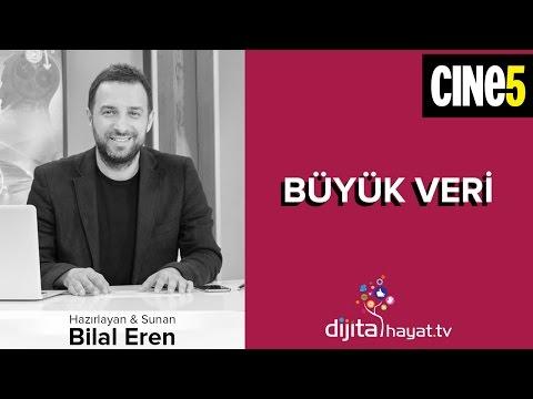 """08.05.2015   Dijital Hayat Bölüm33 - CINE5   """"Büyük Veri"""""""