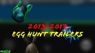 Roblox All Egg Hunt Trailers (2013, 2014, 2017)