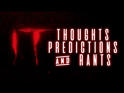 """""""IT"""" (2017): Thoughts, Predictions & Rants"""
