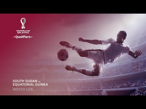 South Sudan V Equatorial Guinea - FIFA World Cup Qatar 2022™ Qualifier (FRENCH COMMENTARY)