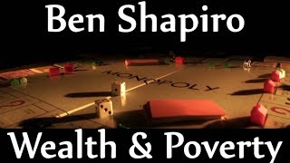 Ben Shapiro | Wealth & Poverty