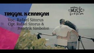 Rafael Sitorus - TINGGAL KENANGAN Lirik+Arti(Bahasa Indonesia)