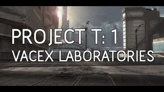 "Project T: 1 ""Vacex Laboratories"" Halo Infection Campaign"