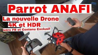 Parrot Anafi 4K et HDR - Intro en Français et Contenu Exclusif