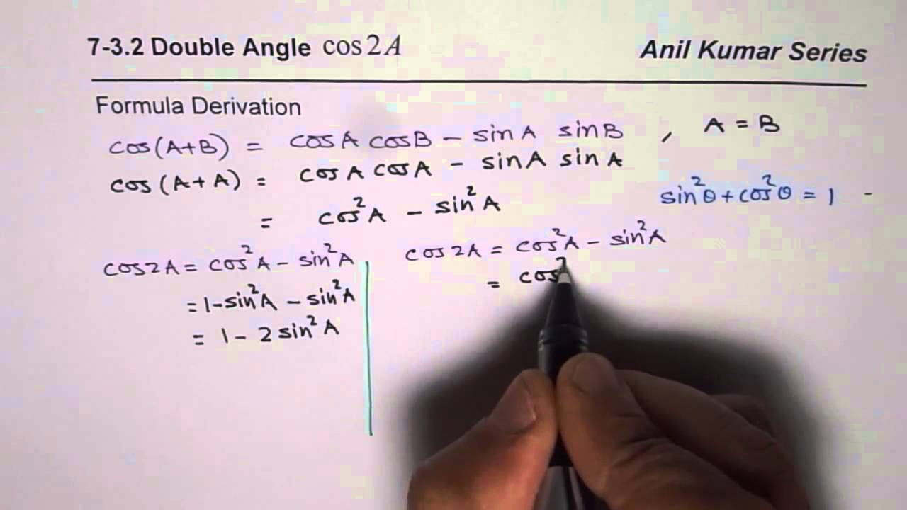 Derive all Three Double Angle Formula for cos2x