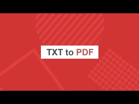Convert TXT to PDF Online and Free