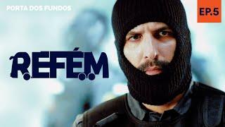 Vídeo - REFÉM – EPISÓDIO 5 DE 5