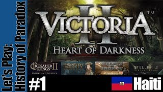 Victoria 2: History of Paradox - Haiti - Part 1