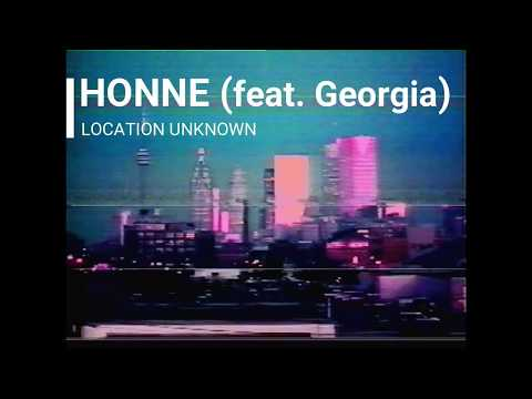 HONNE (feat. Georgia) - Location Unknown Lyrics