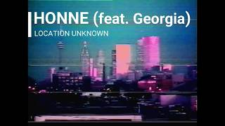 Download lagu HONNE (feat. Georgia) - Location Unknown Lyrics