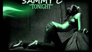 SAMMY C- TONIGHT -[RADIO MIX] LATIN FREESTYLE