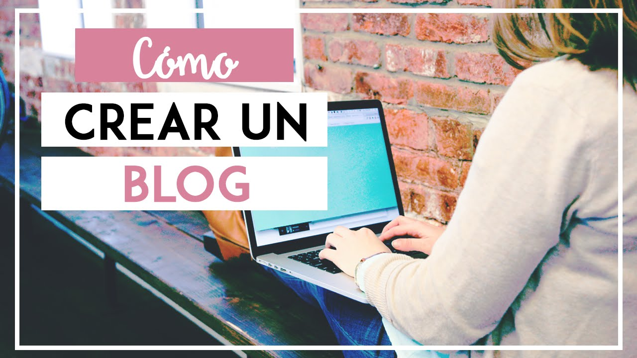 TUTORIAL CÓMO CREAR UN BLOG 2018 Paso a paso - Wordpress vs Blogger (Parte 2) - SONIA ALICIA
