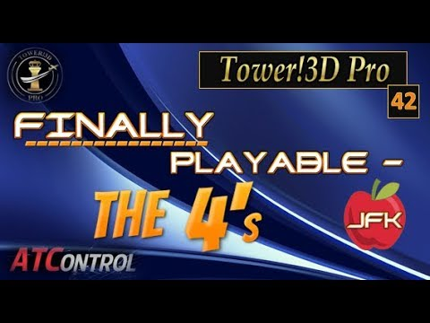 Tower!3D Pro -- EP#42 -- FINALLY PLAYABLE!  The 4's @ JFK