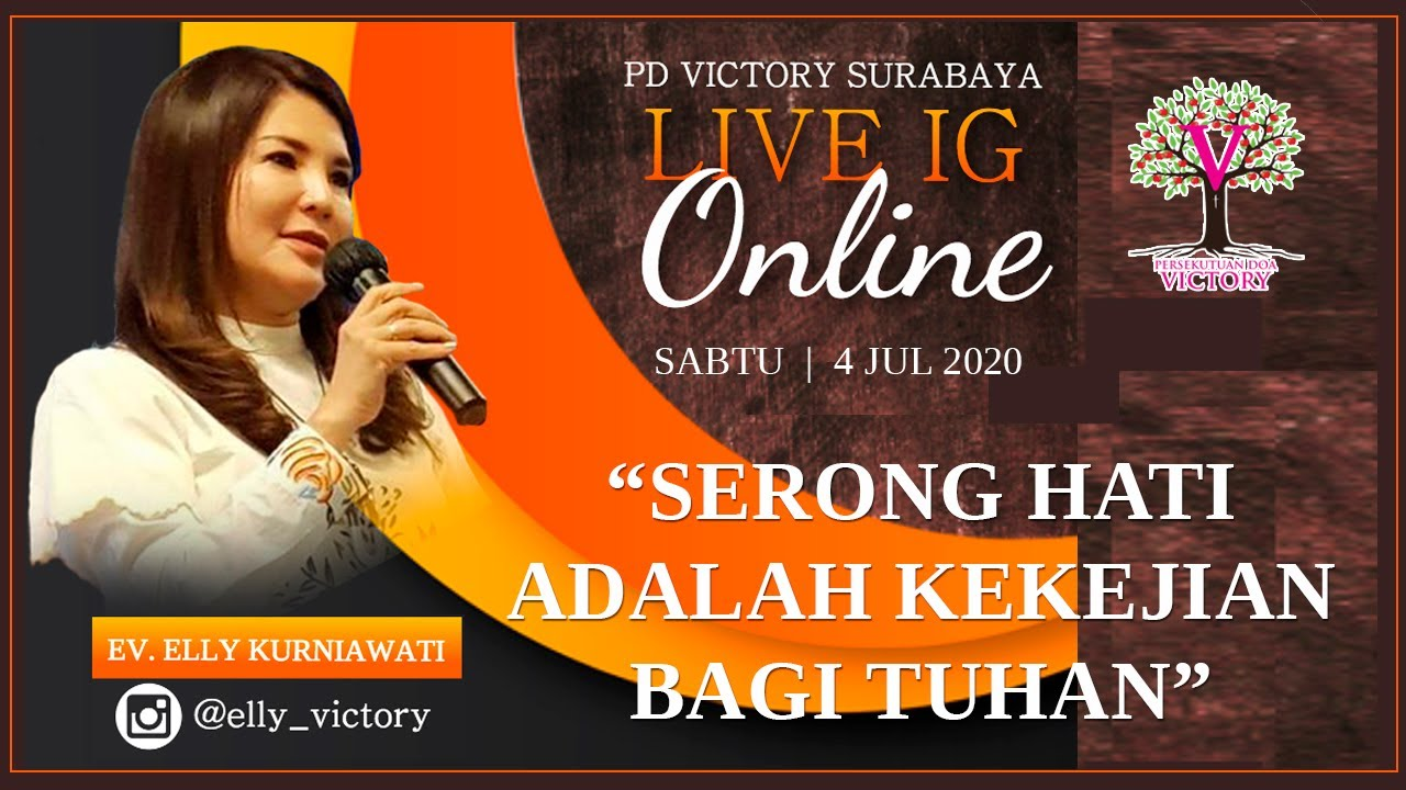 SERONG HATI ADALAH KEKEJIAN BAGI TUHAN - Ev. Elly Kurniawati - Live IG 4 Jul 2020