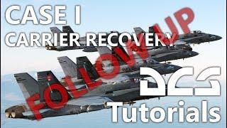 DCS World - Case I Recovery Tutorial - Followup