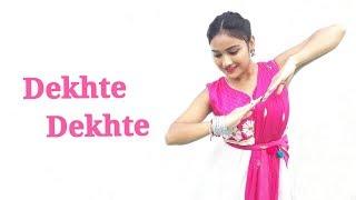 Dekhte Dekhte Dance Choreography Video | Let's Dance With Shreya
