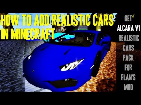 How to add Realistic Cars into Minecraft - download and install Alcara_v1 Realistic Cars Pack